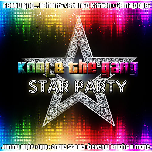 Play & Download Star Party by Kool & the Gang | Napster