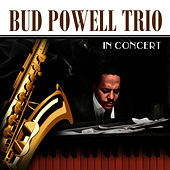 In Concert by Bud Powell