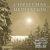 Play & Download Christmas Meditation - Vol. 1 by Various Artists | Napster