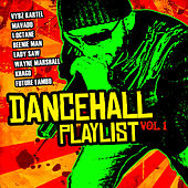 Dancehall Playlist Vol. 1 by Various Artists