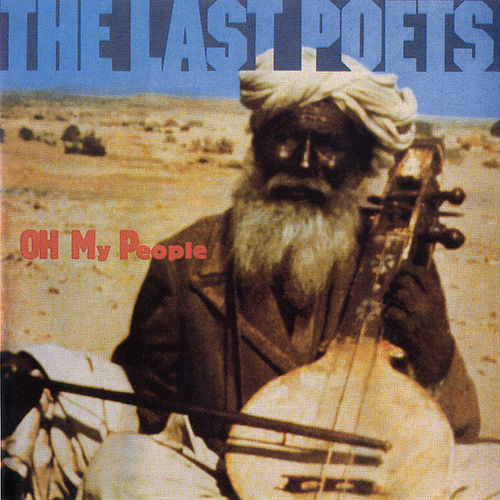 Play & Download Oh My People by The Last Poets | Napster