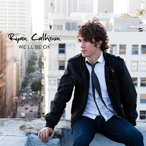 Play & Download We'll Be Ok by Ryan Calhoun | Napster
