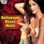 Bollywood Dance Masti Hits by Various Artists