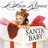 Play & Download Santa Baby (Single) by LeAnn Rimes | Napster