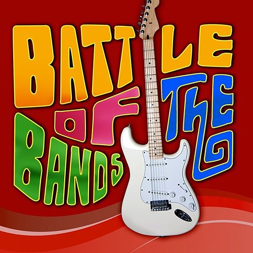 Battle Of The Bands by Various Artists