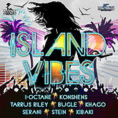 Island Vibes Riddim by Various Artists