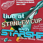 Play & Download Live At Stanley Cup by Starship | Napster