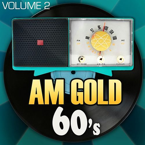 AM Gold - 60's: Vol. 2 by Various Artists