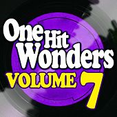Play & Download One Hit Wonders - Vol. 7 by Various Artists | Napster