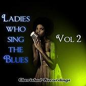 Play & Download Ladies Sing The Blues Vol 2 by Various Artists | Napster
