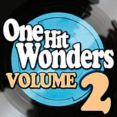 Play & Download One Hit Wonders - Vol. 2 by Various Artists | Napster