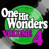 Play & Download One Hit Wonders - Vol. 4 by Various Artists | Napster