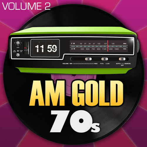 AM Gold - 70's: Vol. 2 by Various Artists