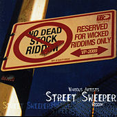 Street Sweep Riddim von Various Artists