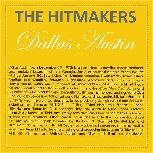 Play & Download Hits of Dallas Austin by Various Artists | Napster