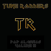 The Tune Robbers play Pop Classics Vol. 3 by Various Artists