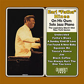 Play & Download On His Own: Solo Jazz Piano by Earl Fatha Hines | Napster