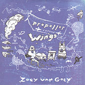 Propeller Versus Wings by Zoey Van Goey