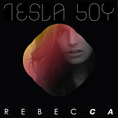 Play & Download Rebecca EP by Tesla Boy | Napster