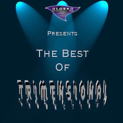 The Best of Trimensional Productions by Various Artists