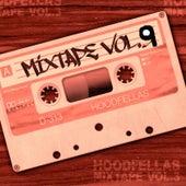 Mixtape Vol.9 by Hood Fellas
