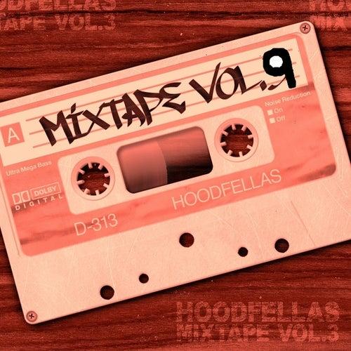 Play & Download Mixtape Vol.9 by Hood Fellas | Napster