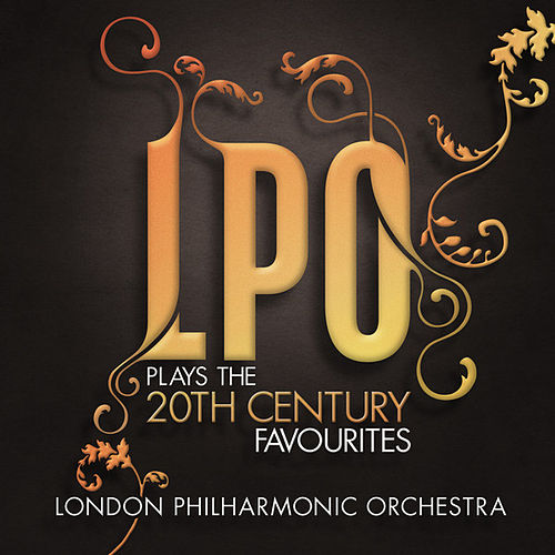 LPO plays the 20th Century Favourites by Various Artists
