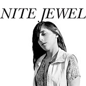 Play & Download It Goes Through Your Head by Nite Jewel | Napster