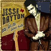 Play & Download One For The Dance Halls by Jesse Dayton | Napster