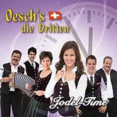 Play & Download Jodel-Time by Oesch's Die Dritten | Napster