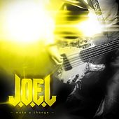 Play & Download Make a change by Joel | Napster