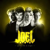 Play & Download Give me a sign-Album by Joel | Napster