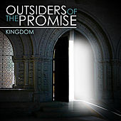 Play & Download Outsiders of the Promise by Kingdom | Napster