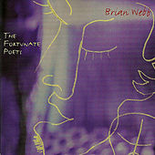 Play & Download The Fortunate Poets by Brian Webb | Napster