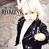 Play & Download Light Me Up by The Pretty Reckless | Napster
