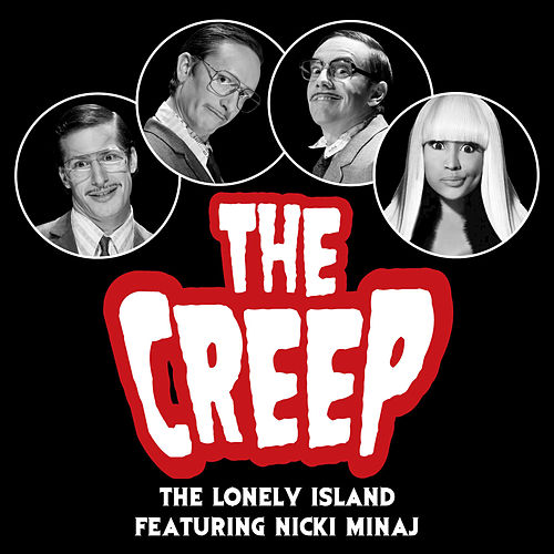 Play & Download The Creep by The Lonely Island | Napster