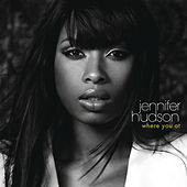 Where You At by Jennifer Hudson