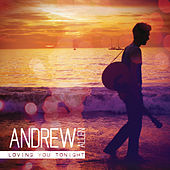 Play & Download Loving You Tonight by Andrew Allen | Napster