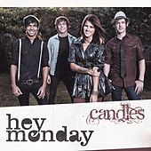 Play & Download Candles by Hey Monday | Napster