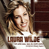 Ich sehe was, was du nicht siehst by Laura Wilde