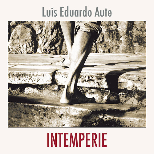Play & Download Intemperie by Luis Eduardo Aute | Napster