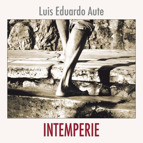 Intemperie by Luis Eduardo Aute