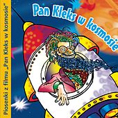 Pan Kleks W Kosmosie by Various Artists