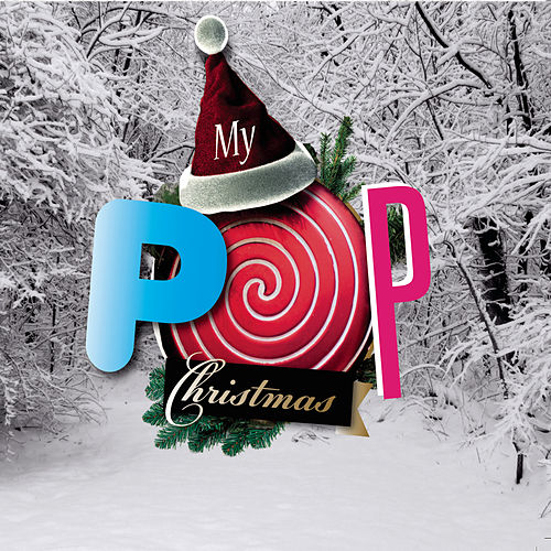 Play & Download My Pop Christmas by Various Artists | Napster