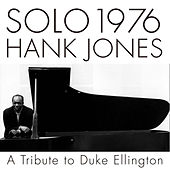 Play & Download Solo 1976 A Tribute To Duke Ellington by Hank Jones | Napster