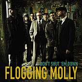 Play & Download Don't Shut 'Em Down - Single by Flogging Molly | Napster