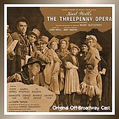 The Threepenny Opera (Original Off-Broadway Cast) by Various Artists