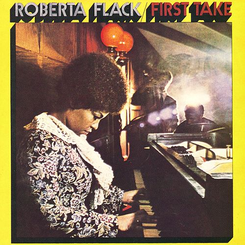 Play & Download First Take by Roberta Flack | Napster