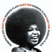 Play & Download Quiet Fire by Roberta Flack | Napster