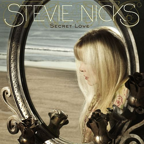 Play & Download Secret Love by Stevie Nicks | Napster
